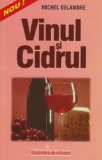 Vinul Si Cidrul