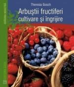 Arbusti Fructiferi Cultivare