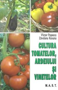 Cultura Tomatelor Si Ardeiului