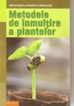 Metode De Inmultire A Plantelor