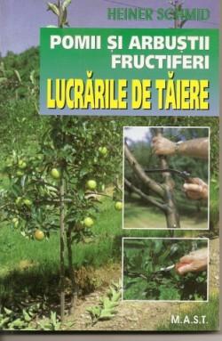 Pomi Si Arbusti Fructiferi Lucrari De Taiere