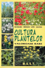 Pultura Plantelor Valoroase Rare