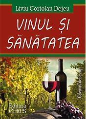 Vinul Si Sanatatea