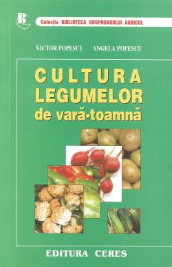 Cultura legumelor de vara-toamna