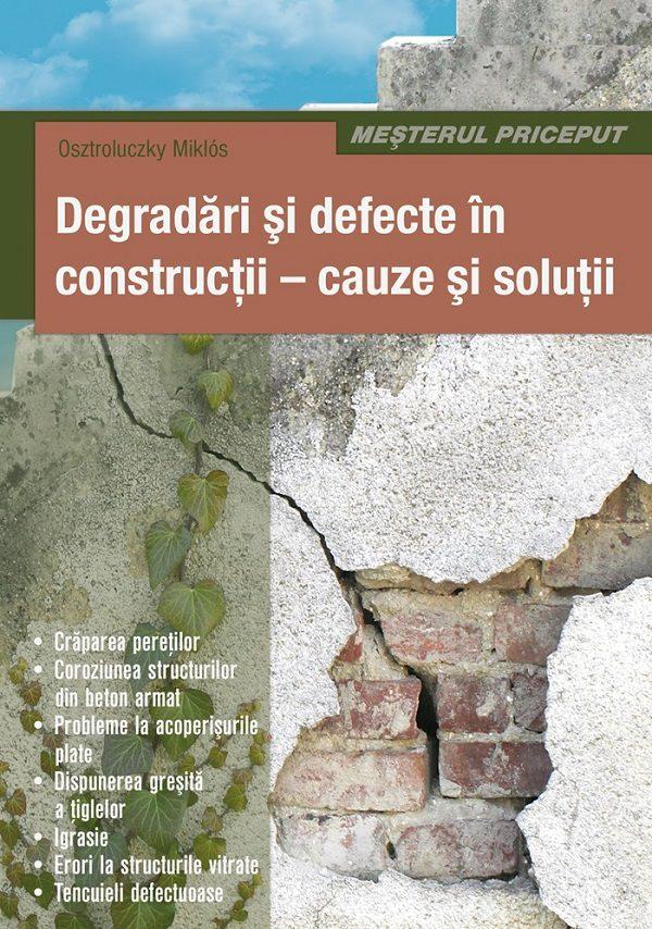 Degradari si defecte ale constructiilor