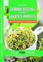 Germeni vegetali, cultivare si consum
