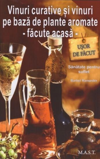 Vinuri curative si vinuri pe baza de plante aromate