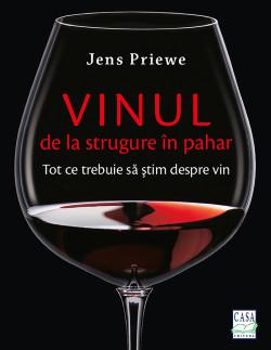 Vinul - de la strugire in pahar